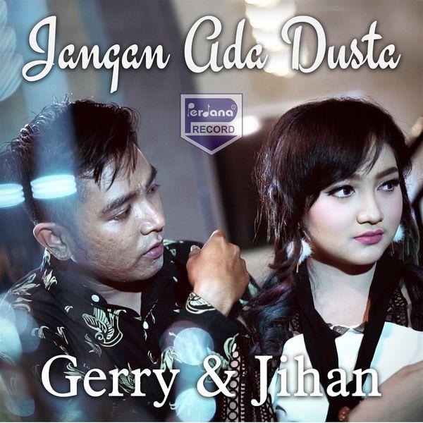 Jihan Audy  - Jangan Ada Dusta Diantara Kita (feat. Gerry Mahesa)