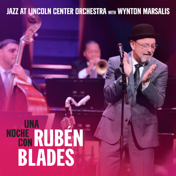 Jazz At Lincoln Center Orchestra - Una Noche Con Rubén Blades