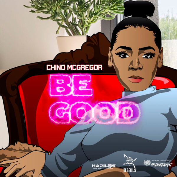 Chino McGregor - Be Good