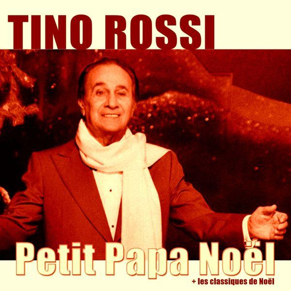 Tino Rossi - Petit papa noël (+ Les classiques de noël)