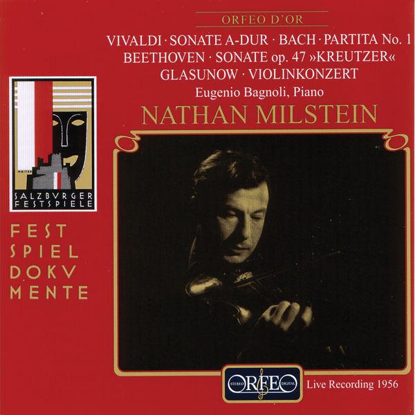 Nathan Milstein - Vivaldi, Bach, Beethoven & Glazunov: Works for Violin (Live)