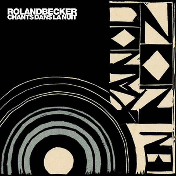 Roland Becker - Chants dans la nuit