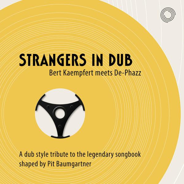 De-Phazz - Strangers in Dub (Bert Kaempfert meets De-Phazz)