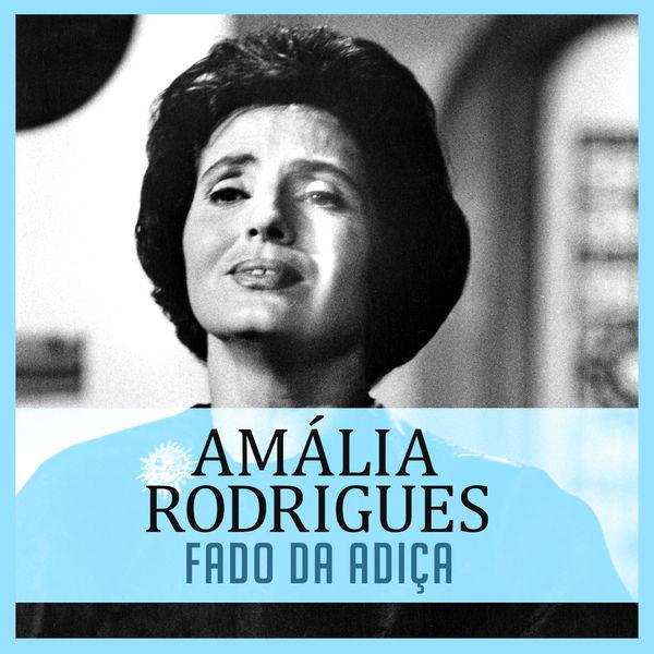 Amália Rodrigues - Fado da Adiça