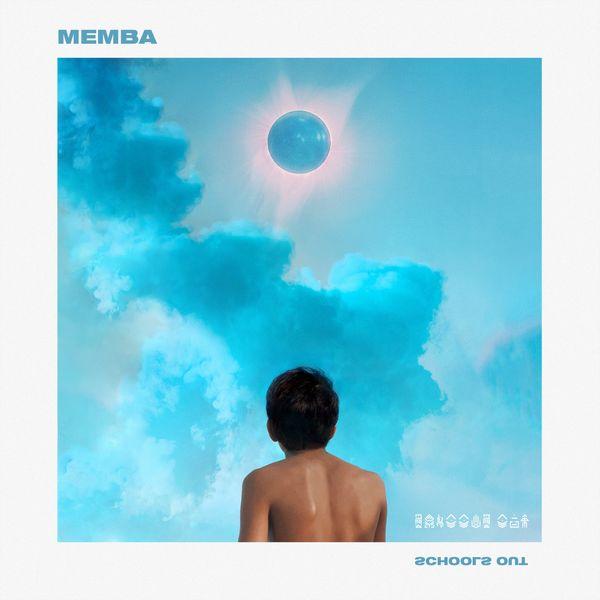 MEMBA - Schools Out