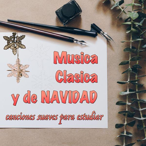 Musica clasica y de navidad canciones suaves para - Concentrarse para estudiar ...