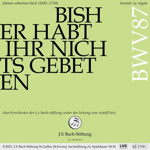 Rudolf Lutz - Bachkantate, BWV 87 - Bisher habt ihr nichts gebeten in meinem Namen (Live)