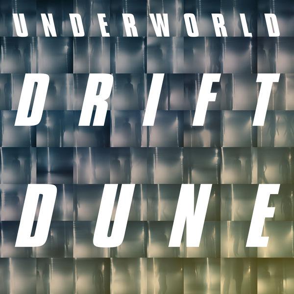 Underworld - Dune