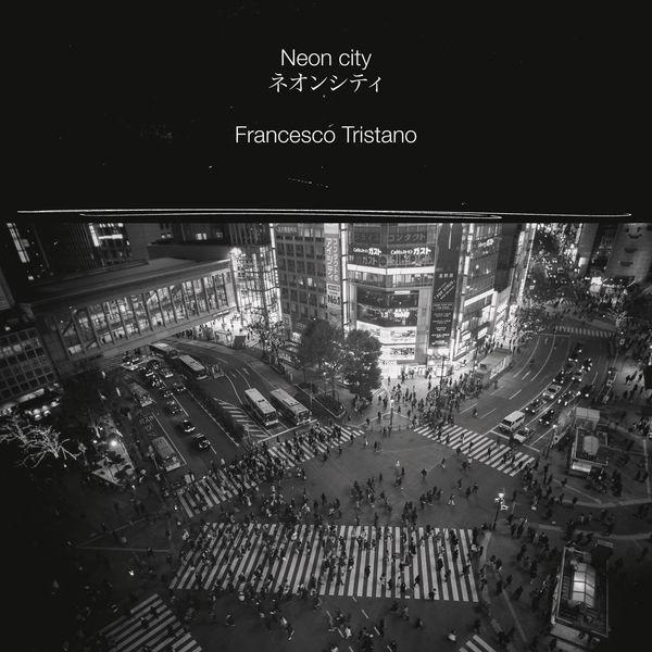 Francesco Tristano Schlimé - Neon City
