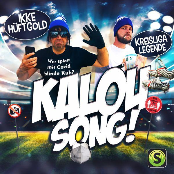 Ikke Hüftgold - Kalou Song
