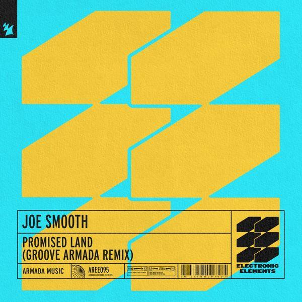Joe Smooth - Promised Land (Groove Armada Remix)
