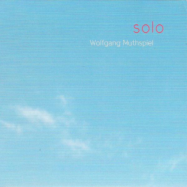 Wolfgang Muthspiel - Solo
