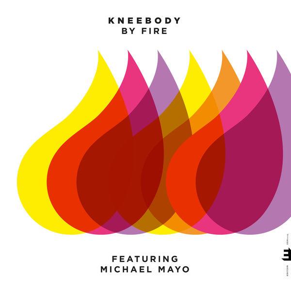 Kneebody - By Fire