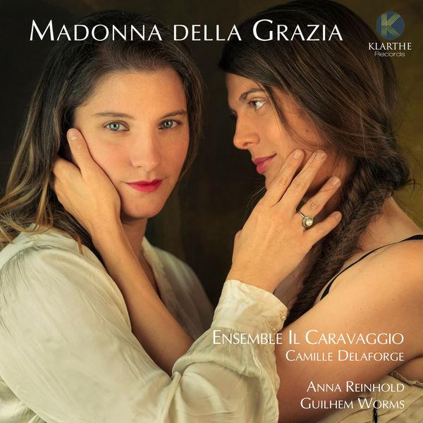 Ensemble Il Caravaggio - Madonna della Grazia