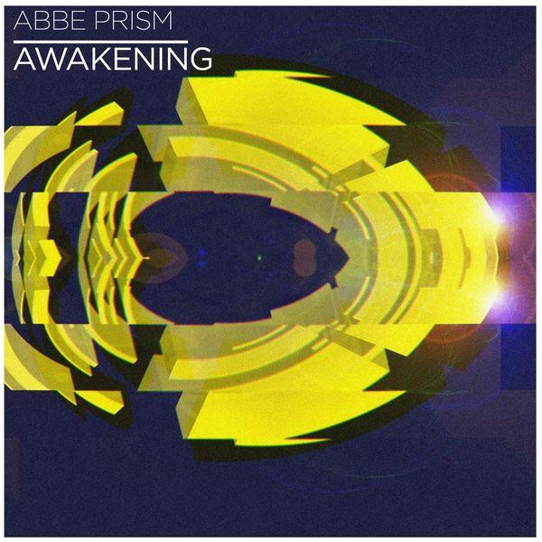 Abbe Prism - Awakening