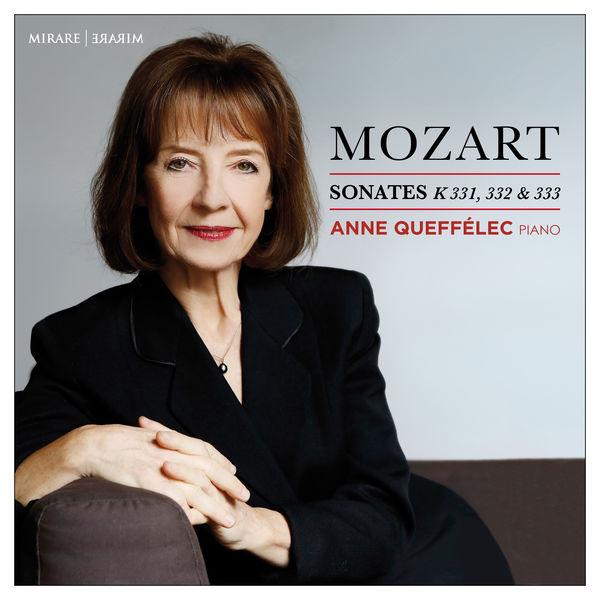 Anne Queffélec - Mozart : Sonates pour piano, K. 331, 332 & 333