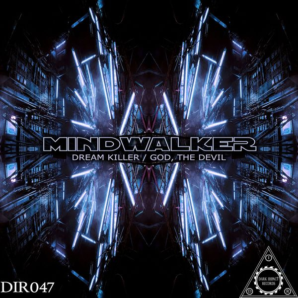 Mindwalker - Dream Killer / God, the Devil