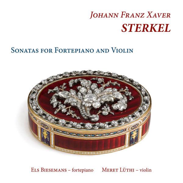 Els Biesemans - JFX Sterkel : Sonatas for Fortepiano & Violin