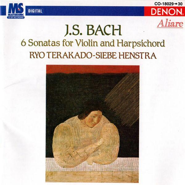 Ryo Terakado - Johann Sebastian Bach: 6 Sonatas For Violin And Harpsichord
