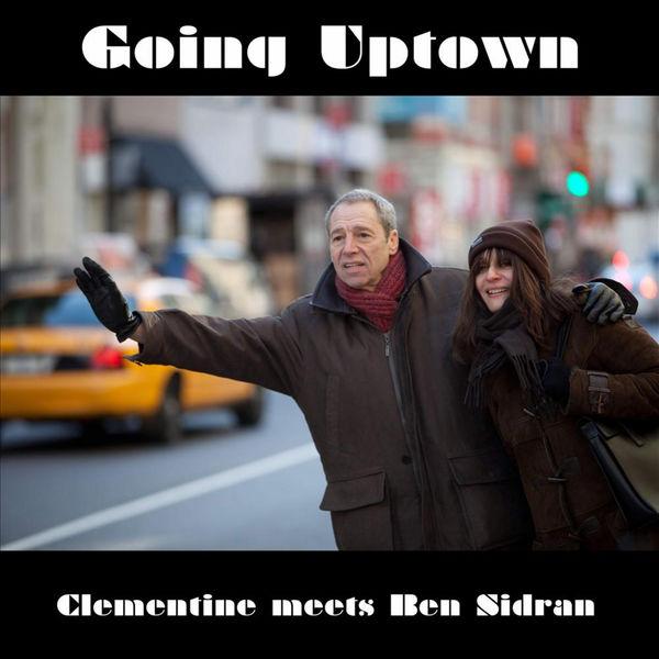 Clémentine Going Uptown