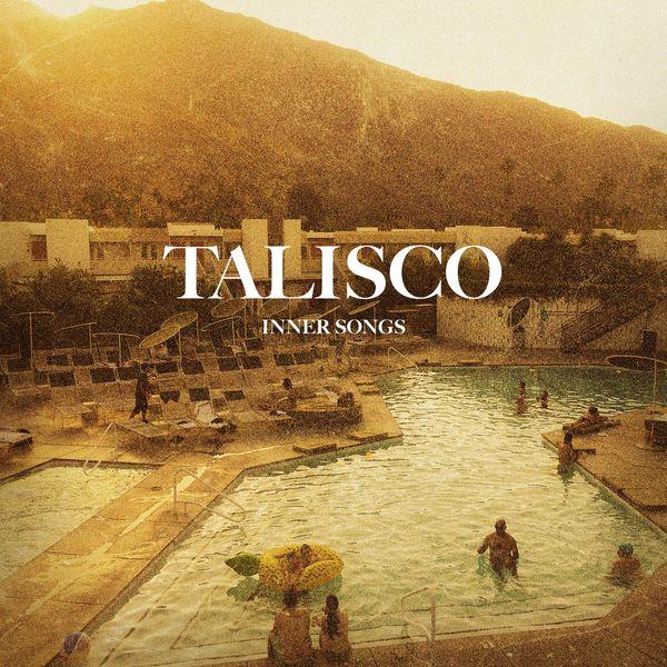 Talisco - Inner Songs (Inner Songs)