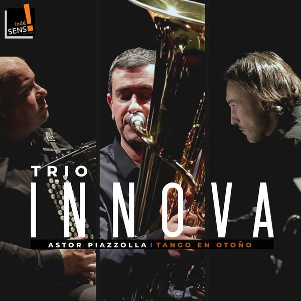 Trio Innova - Piazzolla: Tango en Otoño