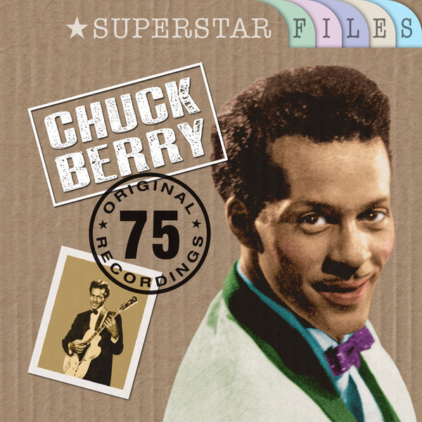 Chuck Berry - The Classic Collection (75 Original Recordings)