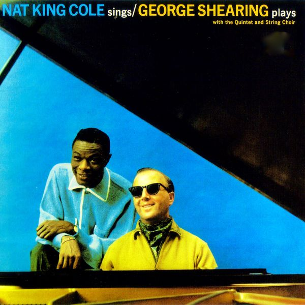 Nat King Cole - Nat King Cole Sings - George Shearing Plays