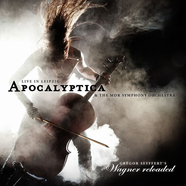 Apocalyptica - Wagner Reloaded: Live in Leipzig