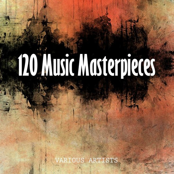 Ray Hartley - 120 Music Masterpieces