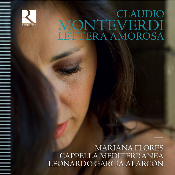 Mariana Florès - Monteverdi: Lettera amorosa