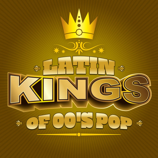 Various Artists - Latin Kings of 00's Pop
