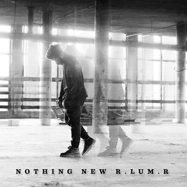 R.LUM.R - Nothing New