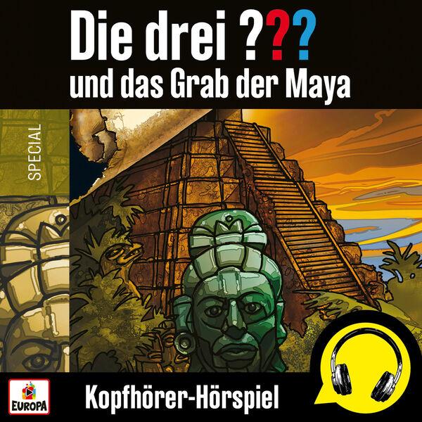 Die Drei ??? - und das Grab der Maya (Kopfhörer-Hörspiel)