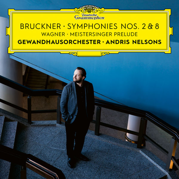 Gewandhausorchester Leipzig - Bruckner: Symphonies Nos. 2 & 8 / Wagner: Meistersinger Prelude