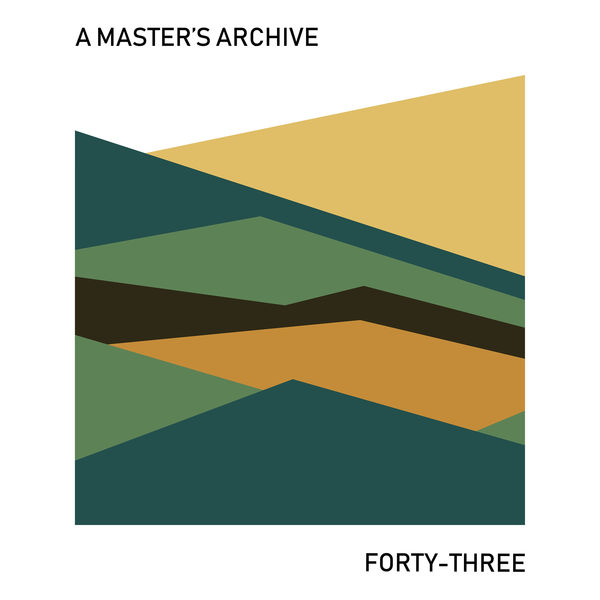 A Master's Archive - Forty-three