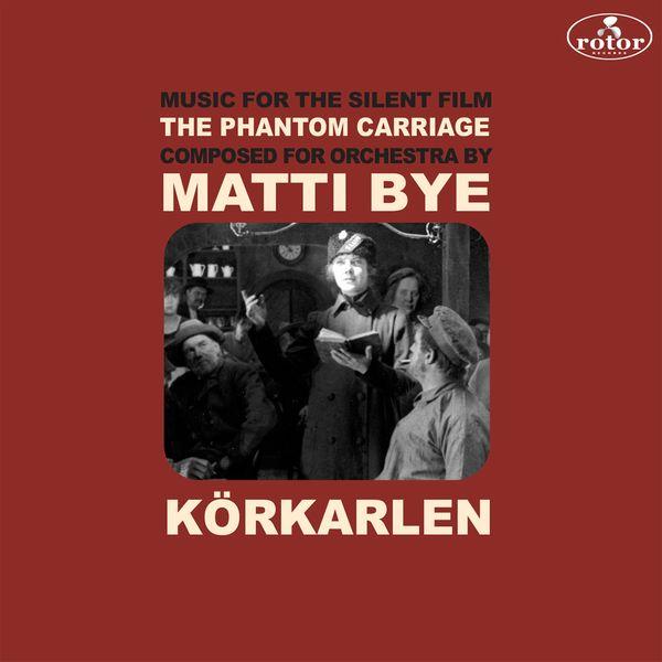 Matti Bye - The Phantom Carriage