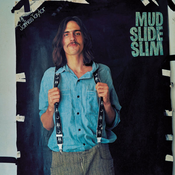 James Taylor - Mud Slide Slim and the Blue Horizon (2019 Remaster)