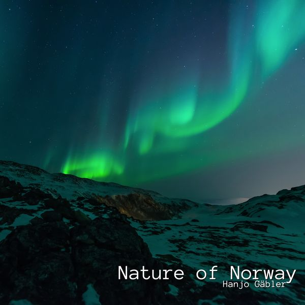 Hanjo Gäbler - Nature of Norway