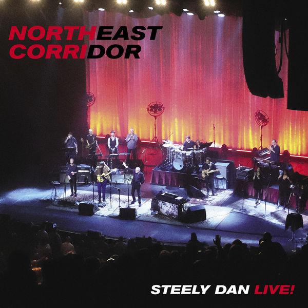 Steely Dan NORTHEAST CORRIDOR: STEELY DAN LIVE (Live)