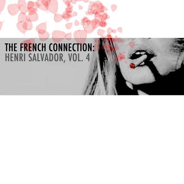 Henri Salvador - The French Connection: Henri Salvador, Vol. 3