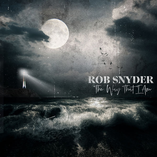 Rob Snyder - The Way That I Am
