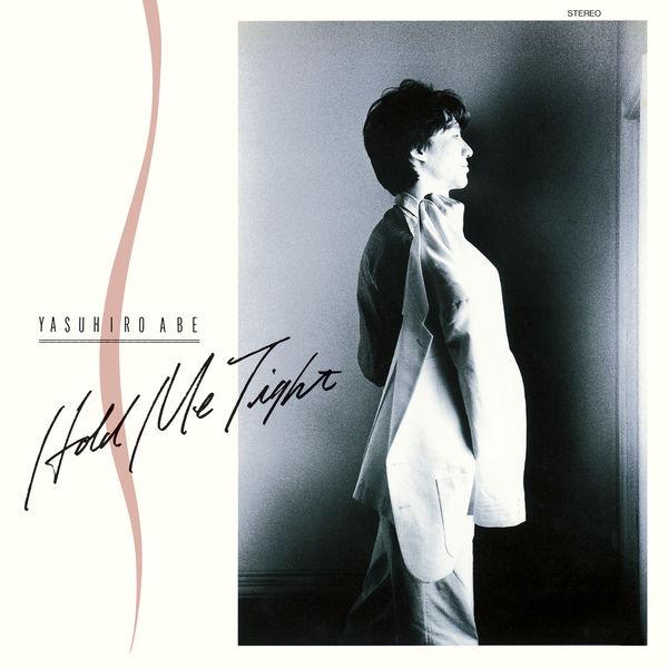 Abe Yasuhiro - Hold Me Tight