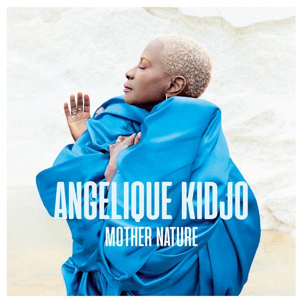 Angélique Kidjo - Mother Nature