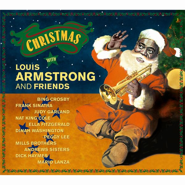 Irving Berlin - Christmas with Louis Armstrong and Friends