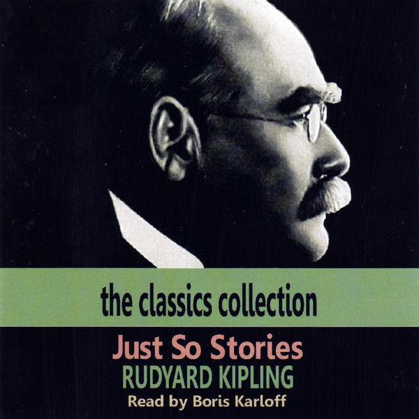 Boris Karloff - Just So Stories