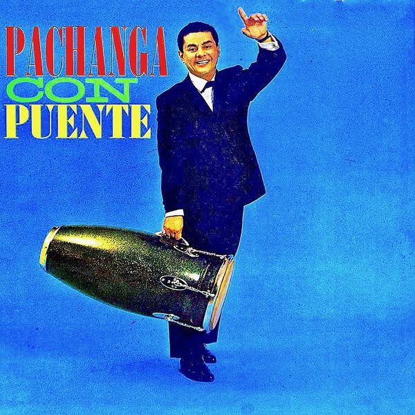 Tito Puente - Pachanga Con Puente!