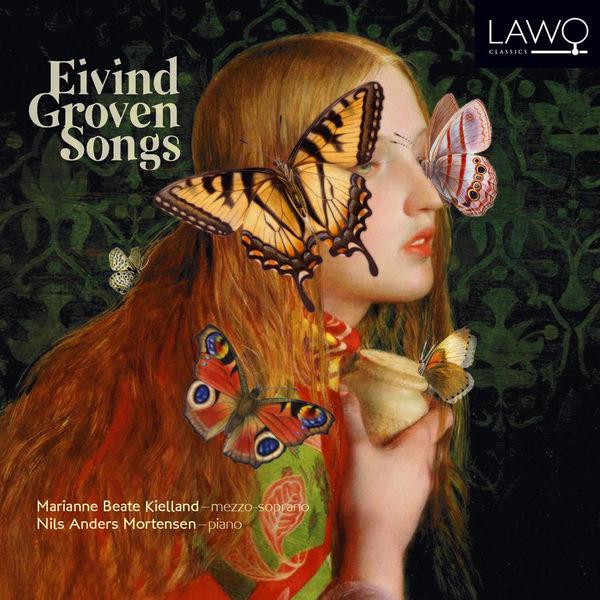 Marianne Beate Kielland - Eivind Groven Songs