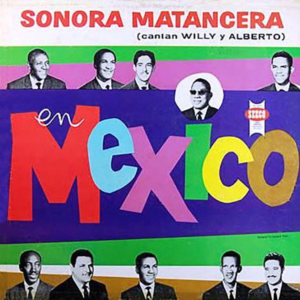 La Sonora Matancera - En México