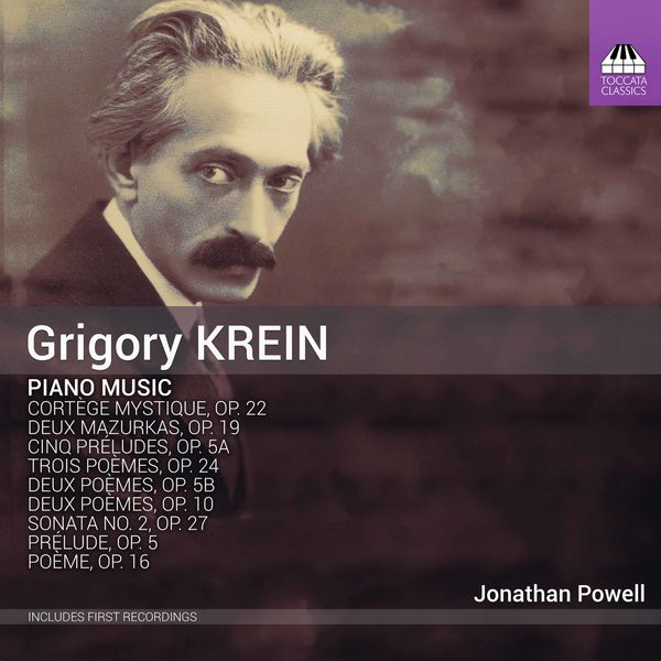 Jonathan Powell - Grigory Krein: Piano Music